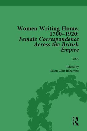 Women Writing Home, 1700-1920 Vol 6: Female Correspondence Across the British Empire, 1st Edition (Hardback) book cover