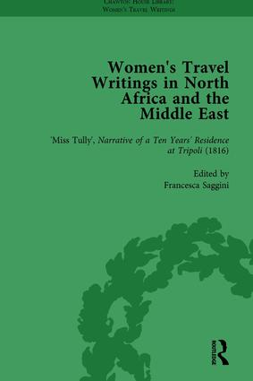 Women's Travel Writings in North Africa and the Middle East, Part I Vol 3: 1st Edition (Hardback) book cover