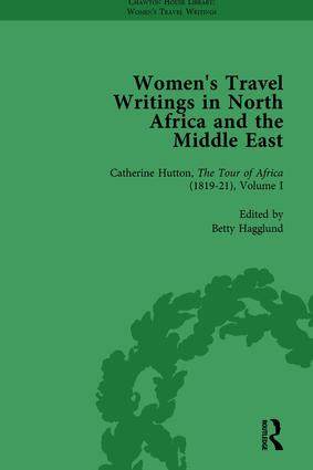 Women's Travel Writings in North Africa and the Middle East, Part II vol 4: 1st Edition (Hardback) book cover