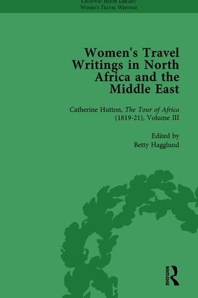 Women's Travel Writings in North Africa and the Middle East, Part II vol 6: 1st Edition (Hardback) book cover