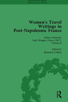 Women's Travel Writings in Post-Napoleonic France, Part II vol 6: 1st Edition (Hardback) book cover