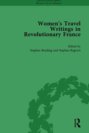 Women's Travel Writings in Revolutionary France, Part I Vol 3: 1st Edition (Hardback) book cover