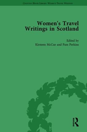 Women's Travel Writings in Scotland: Volume I, 1st Edition (Hardback) book cover
