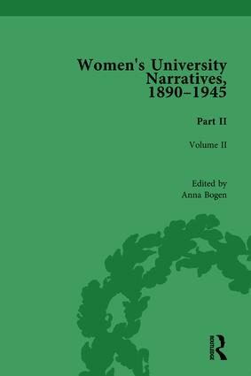 Women's University Narratives, 1890-1945, Part II: Volume II book cover