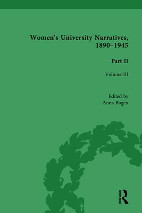 Women's University Narratives, 1890-1945, Part II Vol 3: Volume III book cover