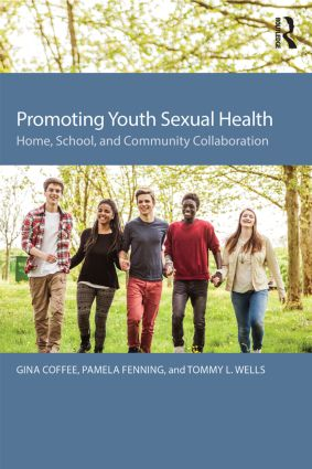 Promoting Youth Sexual Health: Home, School, and Community Collaboration, 1st Edition (Paperback) book cover