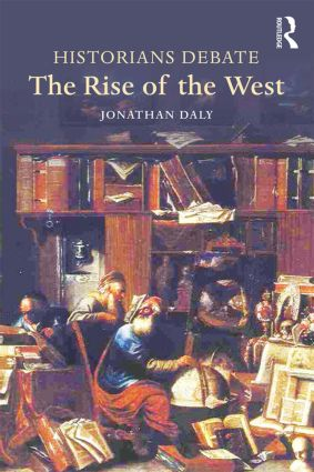 Historians Debate the Rise of the West: 1st Edition (Paperback) book cover