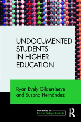 Undocumented Students in Higher Education: Supporting Pathways for Success book cover