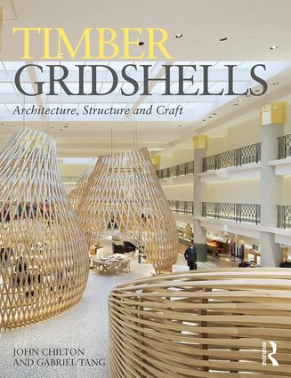 Timber Gridshells: Architecture, Structure and Craft (Paperback) book cover