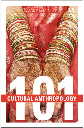 Cultural Anthropology: 101: 1st Edition (Paperback) book cover
