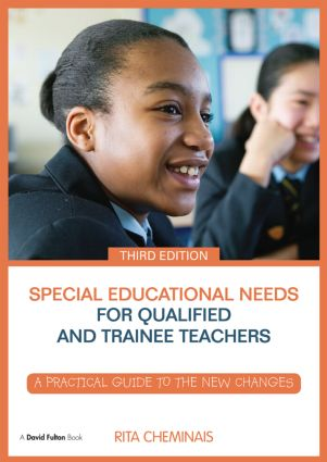 Special Educational Needs for Qualified and Trainee Teachers: A practical guide to the new changes book cover
