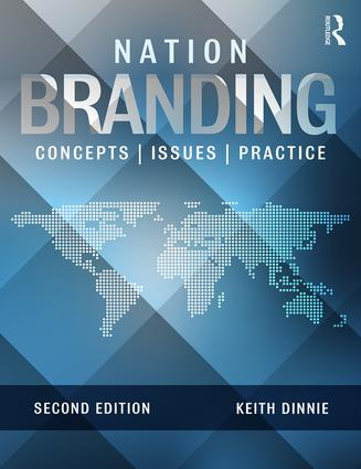 Nation Branding: Concepts, Issues, Practice, 2nd Edition (Paperback) book cover