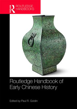 Routledge Handbook of Early Chinese History: 1st Edition (Hardback) book cover