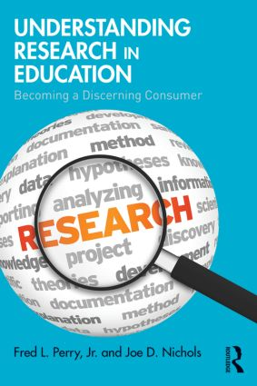 Understanding Research in Education: Becoming a Discerning Consumer, 1st Edition (Paperback) book cover