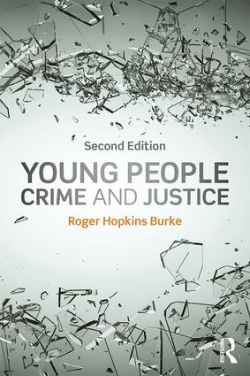 Young People, Crime and Justice: 2nd Edition (Paperback) book cover
