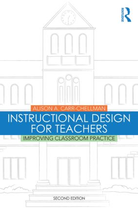 Instructional Design for Teachers: Improving Classroom Practice, 2nd Edition (Paperback) book cover