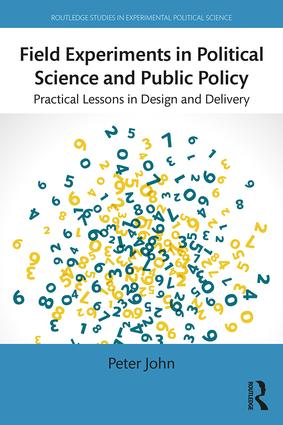 Field Experiments in Political Science and Public Policy: Practical Lessons in Design and Delivery book cover