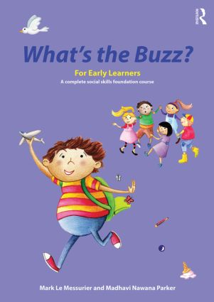 What's the Buzz? For Early Learners: A complete social skills foundation course, 1st Edition (Paperback) book cover