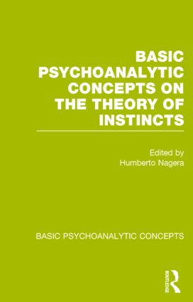 Basic Psychoanalytic Concepts on the Theory of Instincts: 1st Edition (Paperback) book cover