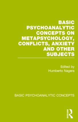 Basic Psychoanalytic Concepts on Metapsychology, Conflicts, Anxiety and Other Subjects: 1st Edition (Paperback) book cover