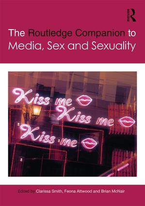 The Routledge Companion to Media, Sex and Sexuality (Hardback) book cover