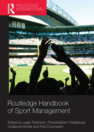 Routledge Handbook of Sport Management: 1st Edition (e-Book) book cover