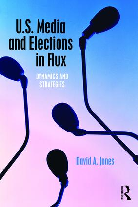 U.S. Media and Elections in Flux