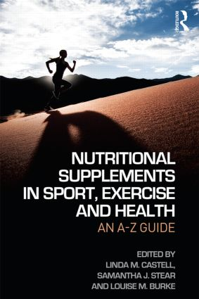 Nutritional Supplements in Sport, Exercise and Health: An A-Z Guide book cover