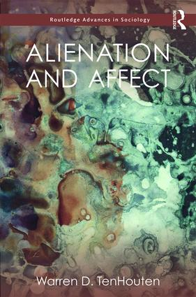 Alienation and Affect: 1st Edition (Hardback) book cover