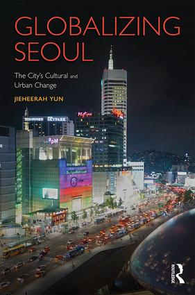 Globalizing Seoul: The City's Cultural and Urban Change book cover