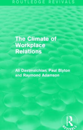 The Climate of Workplace Relations (Routledge Revivals) book cover