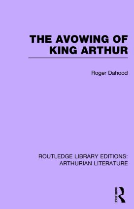 The Avowing of King Arthur: 1st Edition (Hardback) book cover