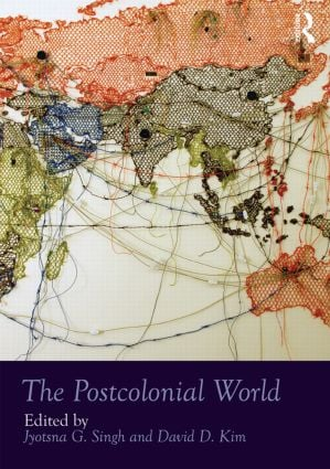 The Postcolonial World: 1st Edition (Hardback) book cover