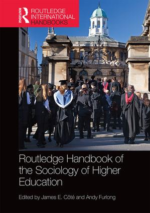 Routledge Handbook of the Sociology of Higher Education: 1st Edition (Hardback) book cover