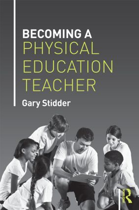 Becoming a Physical Education Teacher: 1st Edition (Paperback) book cover
