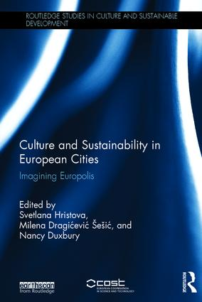 Culture and Sustainability in European Cities: Imagining Europolis, 1st Edition (Hardback) book cover