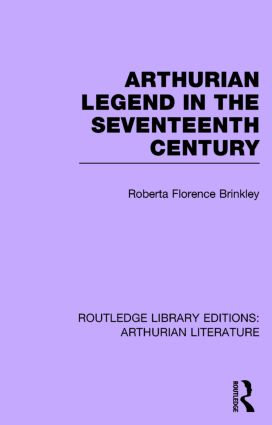 Arthurian Legend in the Seventeenth Century book cover