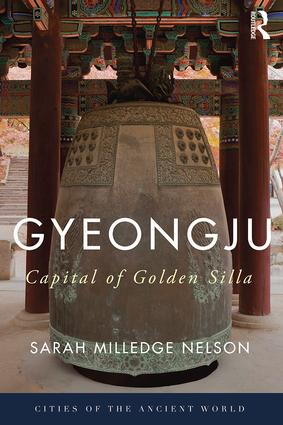 Gyeongju: The Capital of Golden Silla book cover