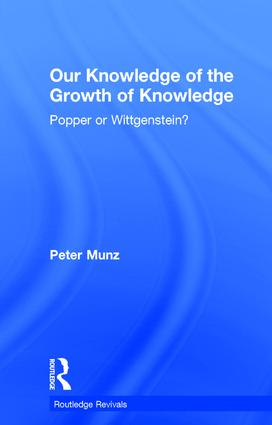 Our Knowledge of the Growth of Knowledge: Popper or Wittgenstein?, 1st Edition (Paperback) book cover