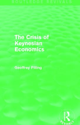 The Crisis of Keynesian Economics (Routledge Revivals): 1st Edition (Paperback) book cover