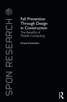 Fall Prevention Through Design in Construction: The Benefits of Mobile Computing book cover