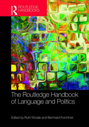 The Routledge Handbook of Language and Politics book cover