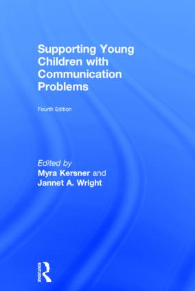 Supporting Young Children with Communication Problems: 4th Edition (Hardback) book cover