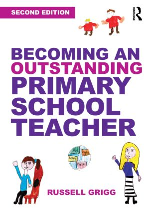 Becoming an Outstanding Primary School Teacher: 2nd Edition (Paperback) book cover