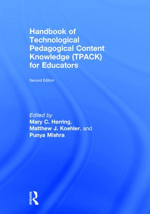 Handbook of Technological Pedagogical Content Knowledge (TPACK) for Educators: 2nd Edition (Hardback) book cover