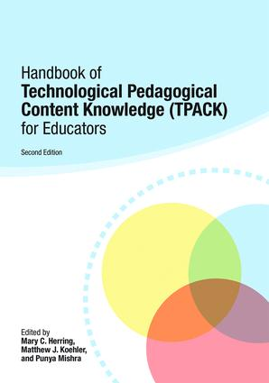 Handbook of Technological Pedagogical Content Knowledge (TPACK) for Educators: 2nd Edition (Paperback) book cover
