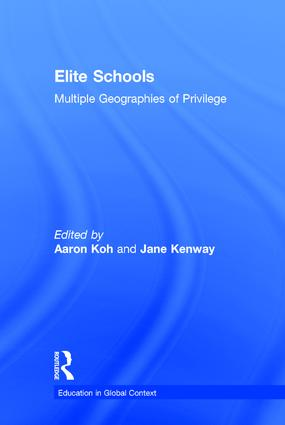 Elite Schools: Multiple Geographies of Privilege book cover