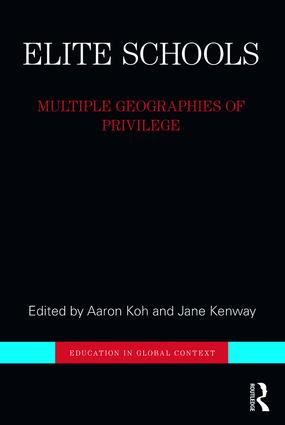 Elite Schools: Multiple Geographies of Privilege book cover