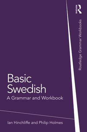 Basic Swedish: A Grammar and Workbook, 1st Edition (Paperback) book cover