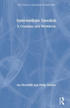 Intermediate Swedish: A Grammar and Workbook book cover